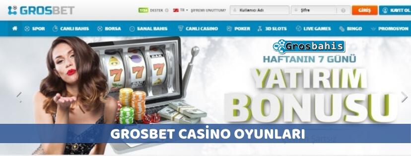 Grosbet casino oyunları
